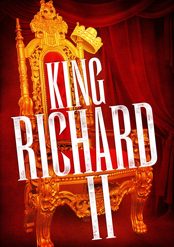William Shakespeare's King Richard II, directed by Erica Schdmit, for The Old Globe's 2017 Summer Shakespeare Festival, June 11 - July 15, 2017. Artwork courtesy of The Old Globe.